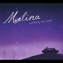 MELINA, Wishing On Love