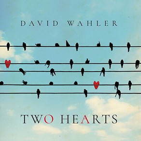 DAVID WAHLER, Two Hearts