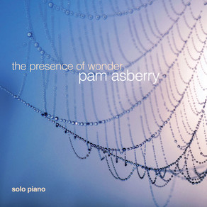 PAM ASBERRY, The Presence of Wonder