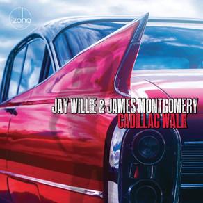 JAY WILLIE & JAMES MONTGOMERY, Cadillac Walk