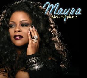 MAYSA, Metamorphosis
