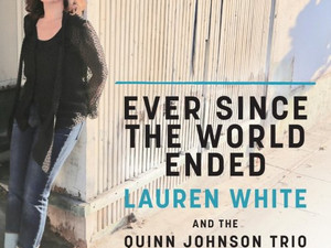 LAUREN WHITE, Ever Since The World Ended