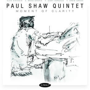 PAUL SHAW QUINTET, Moment of Clarity