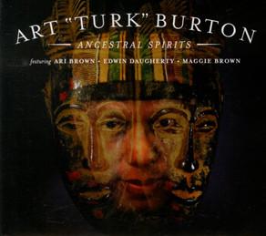 """ART """"TURK"""" BURTON, Ancestral Spirits"""