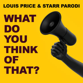 "LOUIS PRICE & STARR PARODI, ""What Do You Think of That?"""