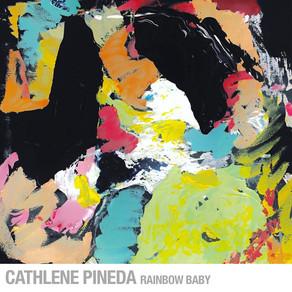 CATHLENE PINEDA, Rainbow Baby