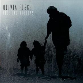OLIVIA FOSCHI, Fleeting Windows