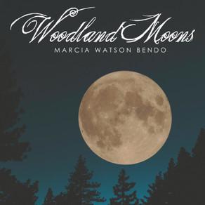 MARCIA WATSON BENDO, Woodland Moons