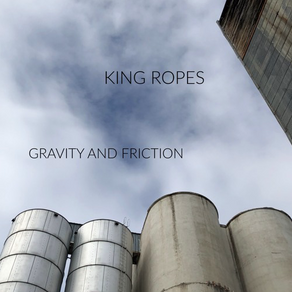 KING ROPES, Gravity and Fiction