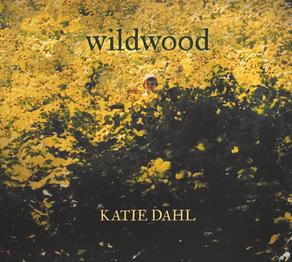 KATIE DAHL, Wildwood