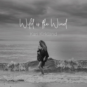 KARI KIRKLAND, Wild is the Wind