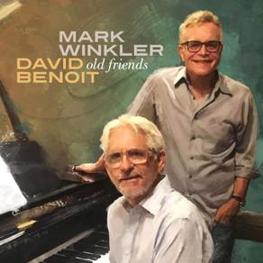 MARK WINKLER & DAVID BENOIT, Old Friends