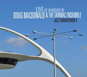DOUG MACDONALD & THE TARMAC ENSEMBLE, Live at Hangar 18