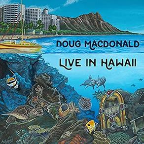 DOUG MacDONALD, Live in Hawaii