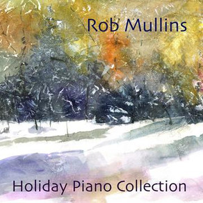 ROB MULLINS, Holiday Piano Collection