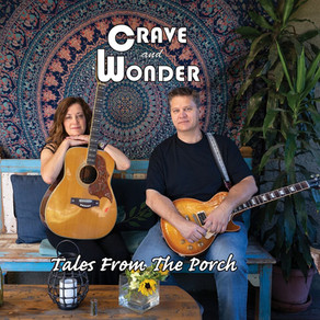 CRAVE AND WONDER, Tales From The Porch