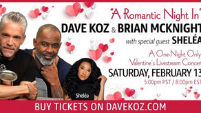 A ROMANTIC NIGHT IN WITH DAVE KOZ AND BRIAN MCKNIGHT