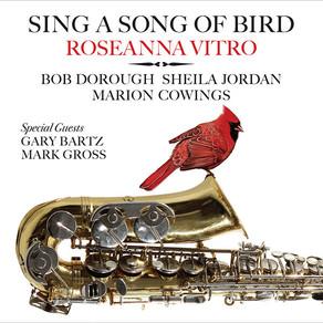 ROSEANNA VITRO, Sing A Song of Bird