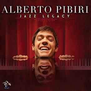 ALBERTO PIBIRI, Jazz Legacy