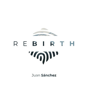 JUAN SANCHEZ, Rebirth
