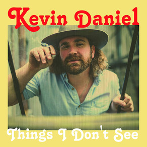 KEVIN DANIEL, Things I Don't See