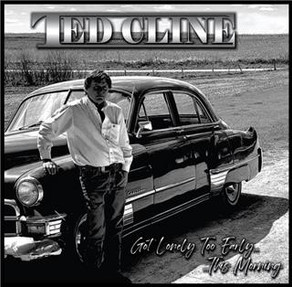 TED CLINE - Country Music Done Right