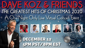 DAVE KOZ & FRIENDS, The Greatest Hits of Christmas 2020