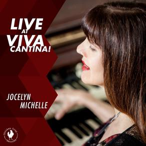 JOCELYN MICHELLE, Live at Viva Cantina!