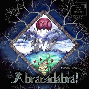 MILANA ZILNIK, Abracadabra