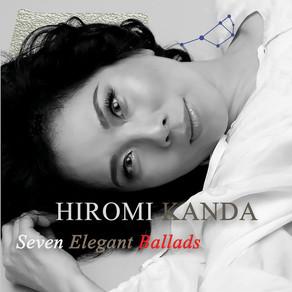 HIROMI KANDA, Seven Elegant Ballads