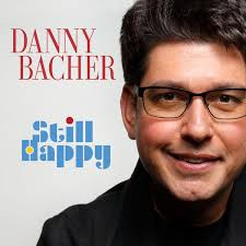 DANNY BACHER, Still Happy