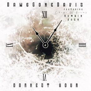 "DAWGGONEDAVIS ft. Chago G Williams, ""Darkest Hour"""