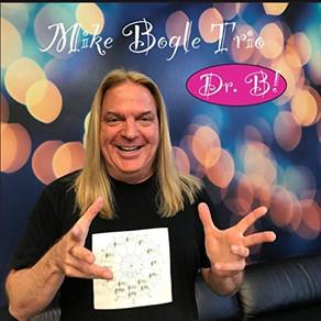 MIKE BOGLE TRIO, Dr. B!