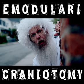 "EMODULARI, ""Craniotomy"""