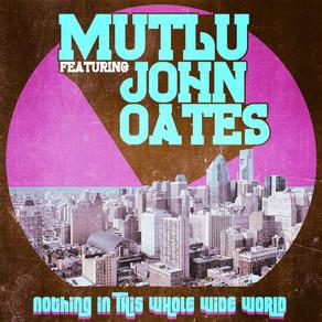 MUTLU featuring John Oates