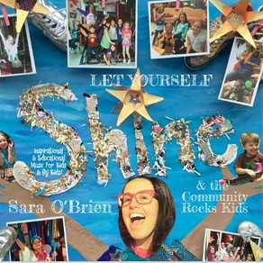 SARA O'BRIEN & THE COMMUNITY ROCKS! KIDS, Let Yourself Shine