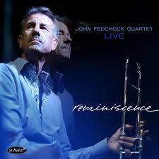 JOHN FEDCHOCK QUARTET, Reminiscence