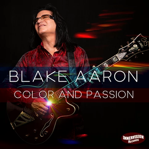 BLAKE AARON, Color and Passion