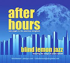 BLIND LEMON JAZZ, After Hours