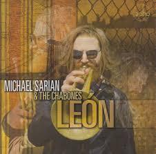 MICHAEL SARIAN & THE CHABONES, Leon