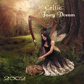 2002, Celtic Fairy Dream