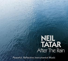 NEIL TATAR, After The Rain