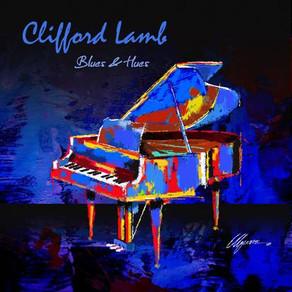 CLIFFORD LAMB, Blues & Hues