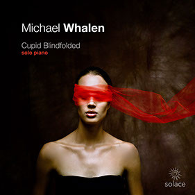 MICHAEL WHALEN, Cupid Blindfolded