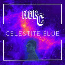 "ROB C, ""Celestite Blue"""
