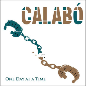 Calabó, One Day at a Time