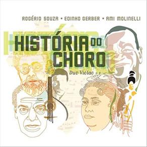 DUO VIOLAO +1, Historia Do Choro