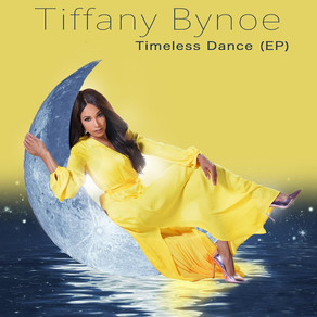 TIFFANY BYNOE, Timeless Dance EP