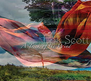 ERIK SCOTT, A Trick of the Wind