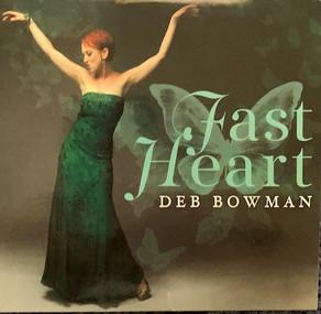 DEB BOWMAN, Fast Heart